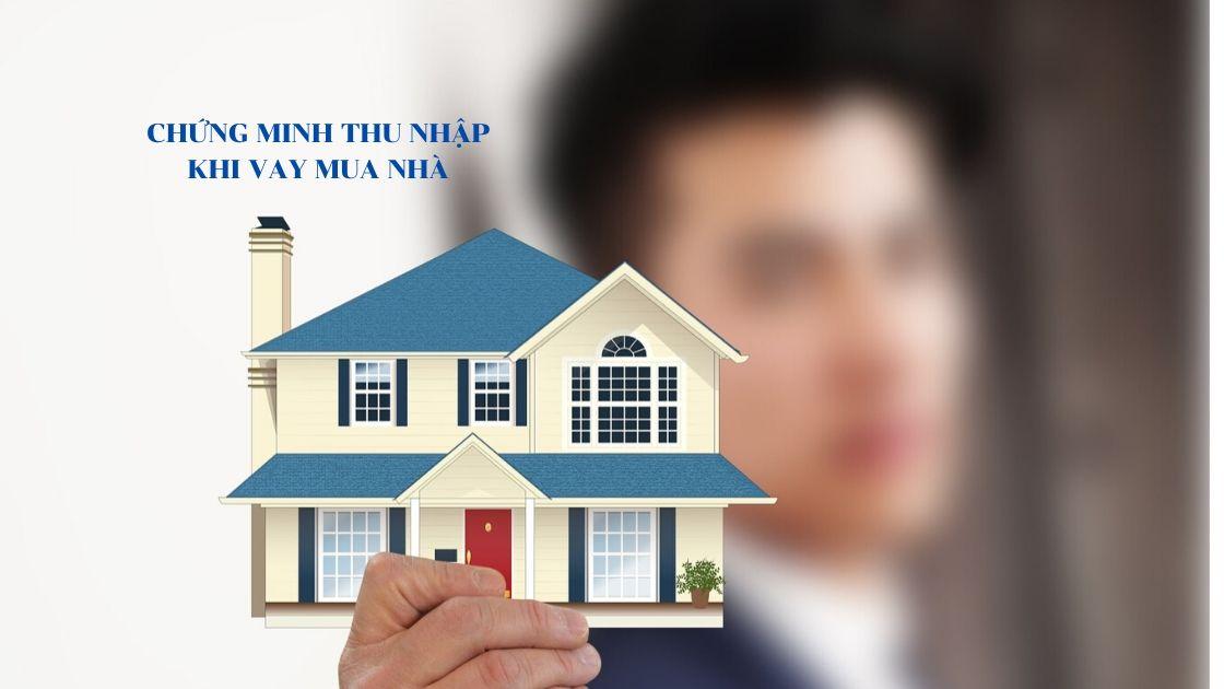 vay mua nhà không chứng minh thu nhập